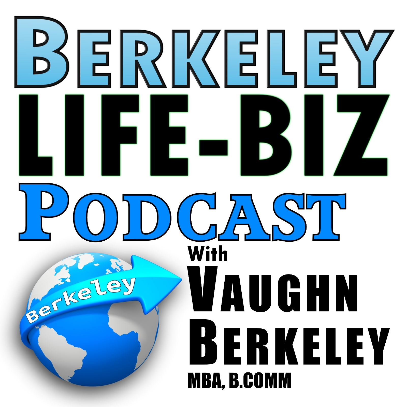 Berkeley Life-Biz Podcast